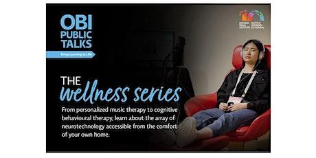 The Wellness Series: Tech for Better Brain Health tickets