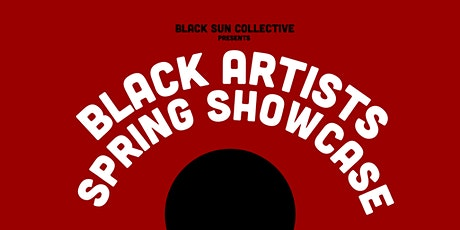 Black Artists Spring Showcase (BASS) tickets
