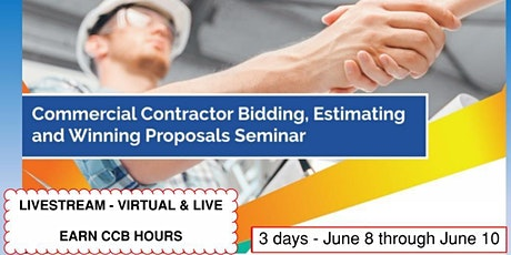 3 Day- Livestream: Commercial Contractor Bidding & Proposals Seminar (6/8) tickets