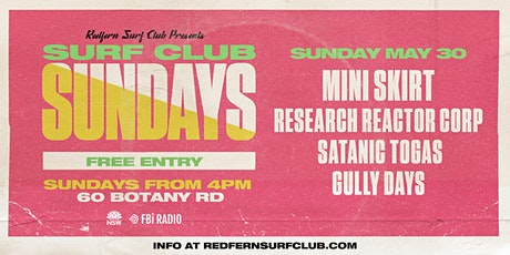 Surf Club Sundays: Mini Skirt + Research Reactor Corp + more tickets