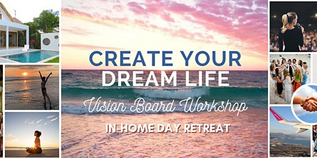 Create Your Dream Life Digital Vision Board Workshop (In-Home Day Retreat) tickets