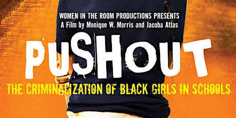 Push Out Screening and Discussion Part 2 tickets
