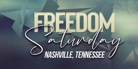 Freedom Saturday Nashville Tennessee tickets