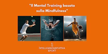 Il Mental Training basato sulla Mindfulness biglietti