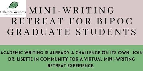 BIPOC Graduate Student Mini-Writing Retreat tickets