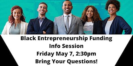 Black Entrepreneurship Funding - Info Session tickets