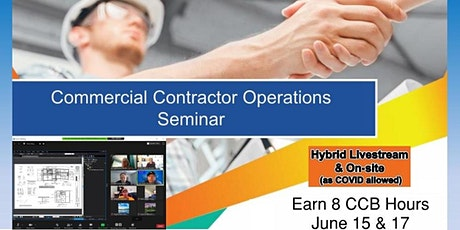 2 Day - Virtual: Commercial Contractor Operations Seminar (6/15 & 6/17) tickets