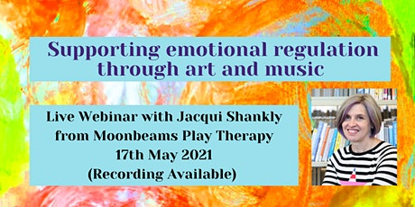Supporting Emotional Regulation Through Art and Music tickets