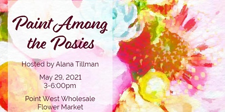 Artxcursion presents Paint Among The Posies tickets