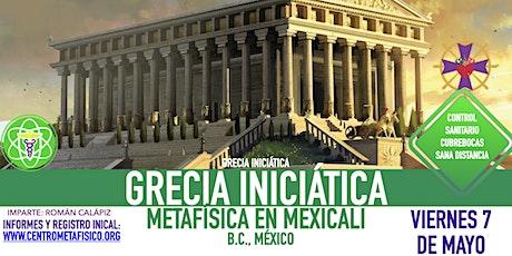 GRECIA INICIÁTICA- Metafísica en Mexicali entradas