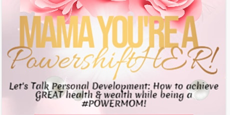Virtual Mother's Day Personal Development Event tickets