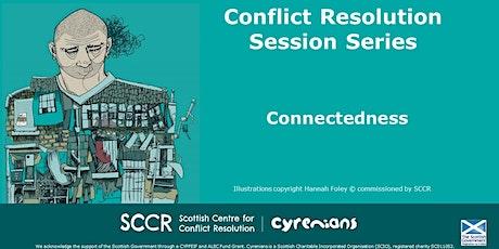PARENT/CARER EVENT - SCCR Conflict Resolution - Connectedness tickets