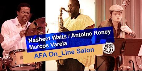 Nasheet Waits Trio  |  AFA On_Line Salon tickets