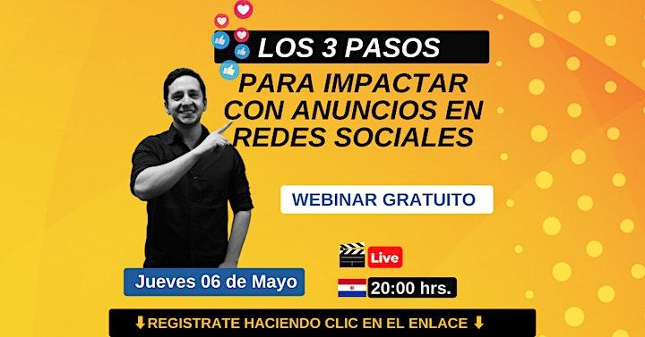 Imagen de Webinar Gratuito Los 3 Pasos Para Impactar con Anuncios en Redes Sociales