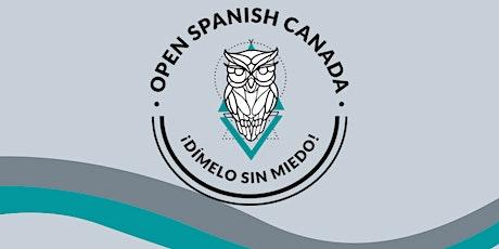 Open Spanish Canada May 2021 Social tickets
