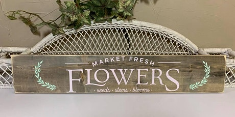 Coffee & Canvas: Fresh Flowers Sign tickets