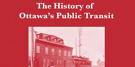 Beyond Bytown: The History of Public Transit in Ottawa billets