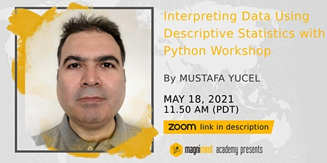 Interpreting Data Using Descriptive Statistics with Python Workshop tickets