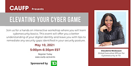 CAUFP Presents Elevating Your Cyber Game tickets
