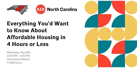 Everything You'd Want to Know About Affordable Housing in 4 Hours or Less tickets