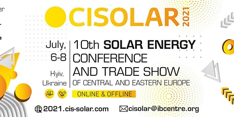 CISOLAR 2021, 10th Solar Energy Trade Show  for Central and Eastern Europe tickets