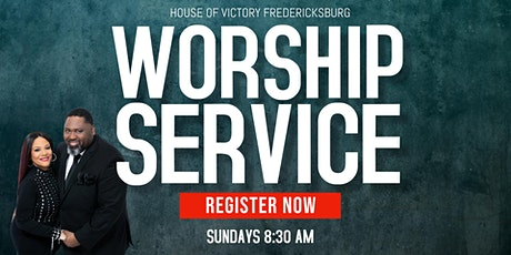 House of Victory Fredericksburg Church Worship Service tickets