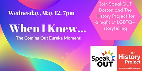 When I Knew...The Coming Out Eureka Moment! tickets
