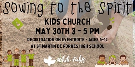 White Fields Calvary Church Sunday  Afternoon Kids Church tickets