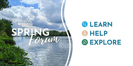 LGROW Spring Forum - Grand River Cleanup of The Sag tickets
