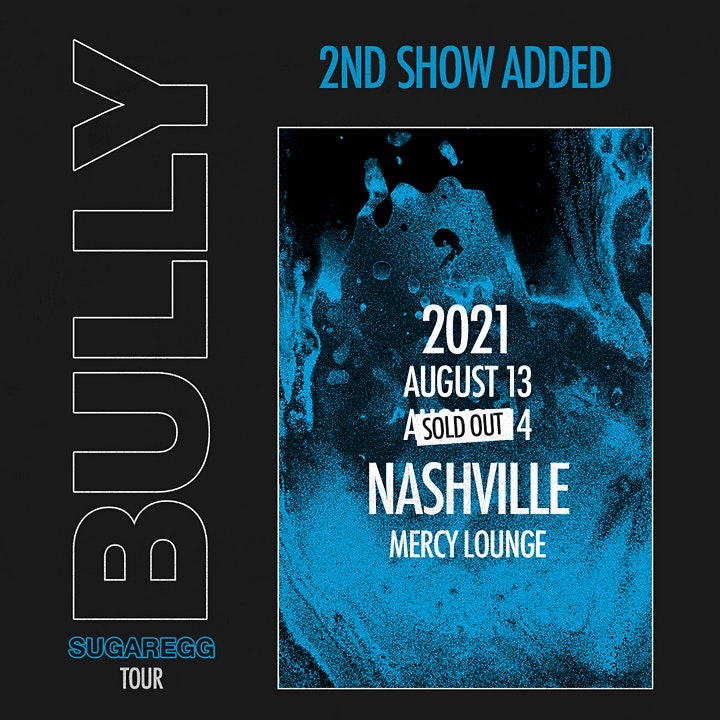 Bully - 2nd Show Added! image