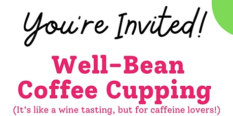 Well-Bean Coffee Cupping & Roastery Tour tickets