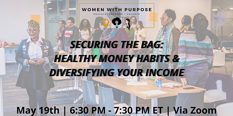 Securing the Bag: Healthy Money Habits & Diversifying Your Income tickets