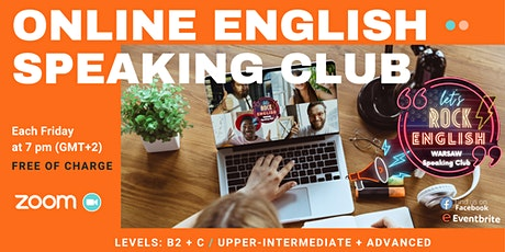 Free  English  Speaking Club, Meeting #Level B2+C1  Let's Rock English tickets