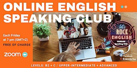 Free  English  Speaking Club, Meeting #Level B2+C1  Let's Rock English tickets