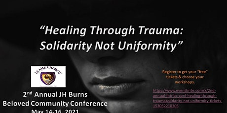 "2nd Annual JHB BC Conf:  ""Healing Through Trauma—Solidarity Not Uniformity"" tickets"
