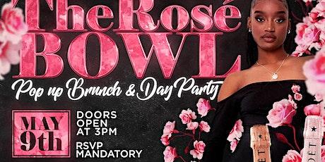 Rosé Bowl Brunch & Day Party Sponsored by Moët ( FREE W/RSVP) tickets