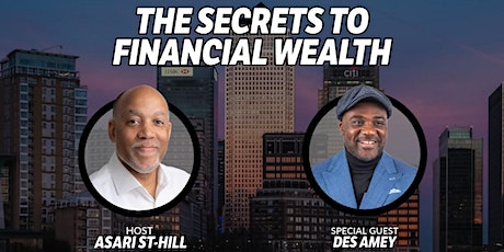The Secrets of Financial Wealth tickets