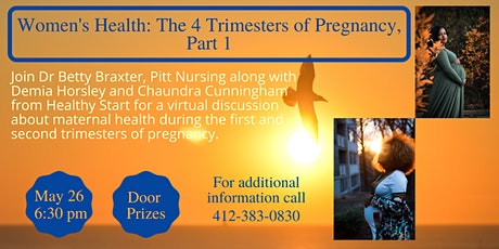 Women's Health: The 4 Trimesters of Pregnancy, Part 1 tickets