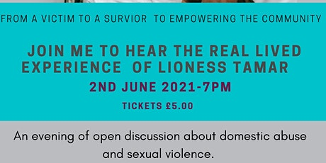The  Story of Sexual and Domestic Abuse  - Lioness Tamar tells it all tickets