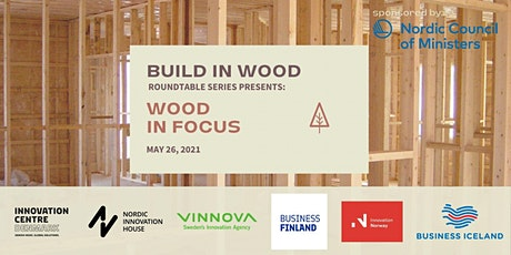 BUILD IN WOOD roundtable series: WOOD in focus tickets