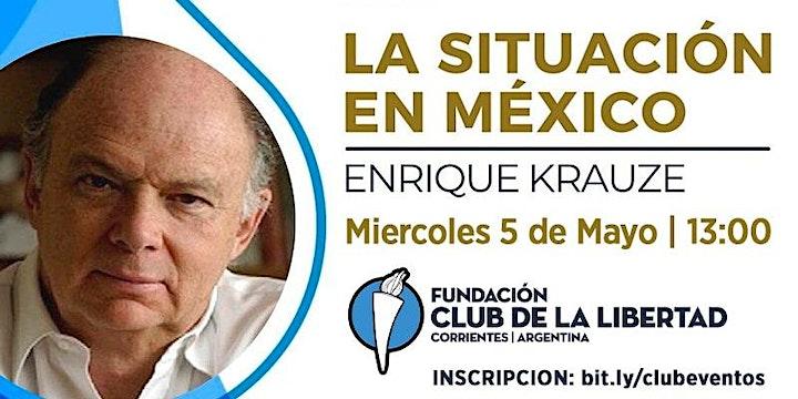 Imagen de CLUB DE LA LIBERTAD - LA SITUACIÓN EN MEXICO - ENRIQUE KRAUZE