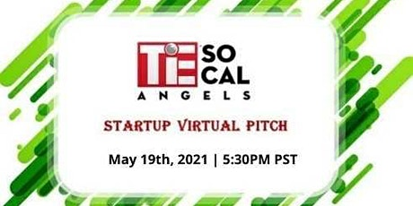 TiE SoCal Angels Startup Virtual Pitch Event tickets