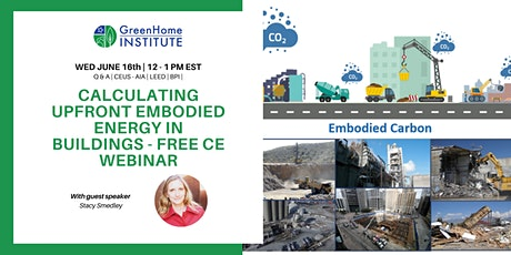 Calculating upfront embodied energy in buildings - Free CE Webinar tickets