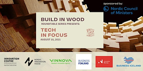 BUILD IN WOOD roundtable series: TECH in focus tickets