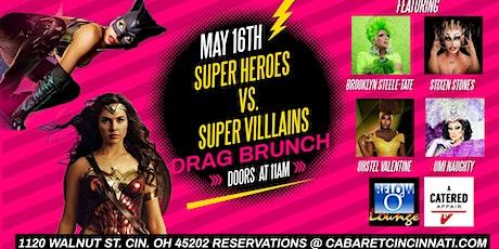 Super Heroes VS. Super Villains Drag Brunch tickets