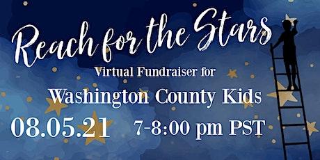 Washington County Kids Reach for the Stars 2021 tickets