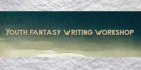 Youth Fantasy Writing Workshop tickets