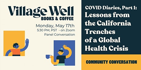 Lessons from the California Trenches of A Global Health Crisis tickets