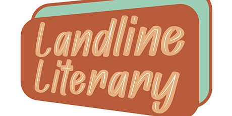 Welcome to Landline Literary: A Celebratory Reading tickets