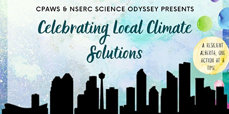 Celebrating Local Climate Solutions (YYC) tickets